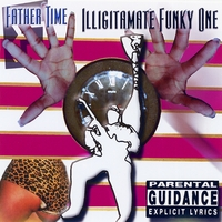 Father Time | Illigitimate Funky One