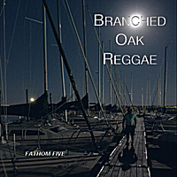 Fathom Five | Branched Oak Reggae