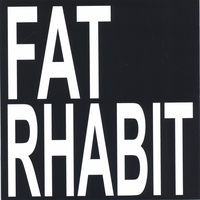 Fat Rabbit | Fat Rhabit