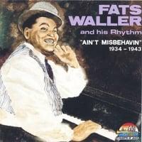 Fats Waller And His Rhythm | 1934-1943 - Ain't Misbehavin ... Fats Waller Music
