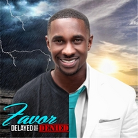 Favor | Delayed but Not Denied
