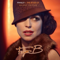 Faye B | Finally (the Remix Ep) [Deluxe Edition]