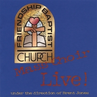 Frienship Baptist Church Mass Choir | FBC LIVE!