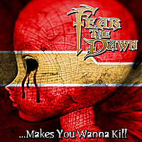 Fear the Dawn | ... Makes You Want to Kill (feat. Stereo Assassin)