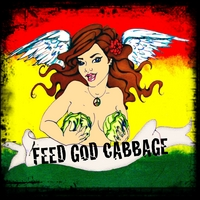 Feed God Cabbage | We The People