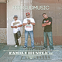 Feelgudmusic | Family Hustle