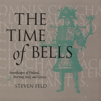 Steven Feld | The Time of Bells, 2