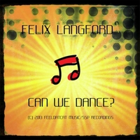 Felix Langford | Can We Dance?