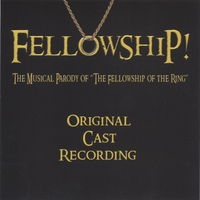 "Fellowship | ""Fellowship!"" The Musical Parody of The Fellowship of the Ring"
