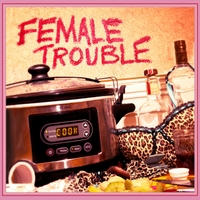 Female Trouble | Female Trouble