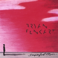 Bryan Fenkart : Imperfect Man