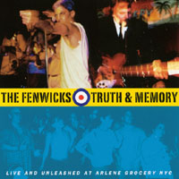 The Fenwicks | Truth & Memory: Live And Unleashed At Arlene Grocery Nyc