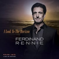 Ferdinand Rennie | I Look to the Horizon