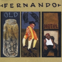 Fernando | Old Man Motel