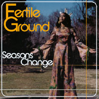 Fertile Ground | Seasons Change