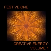 Festive One | Creative Energy, Vol. 1