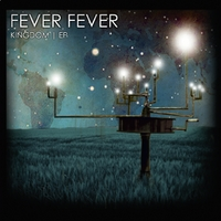 Fever Fever | Kingdom EP