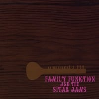 Family Funktion And The Sitar Jams | Family Funktion