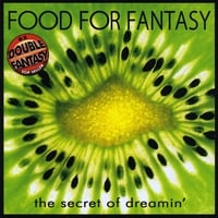 Food For Fantasy | The Secret Of Dreamin