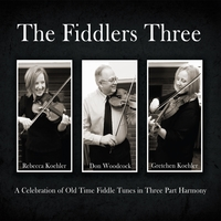 Gretchen Koehler, Don Woodcock, Rebecca Koehler | The Fiddlers Three