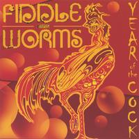 Fiddleworms | Year of The Cock