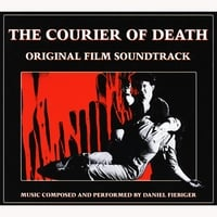 Daniel Fiebiger | 'The Courier Of Death' original film soundtrack