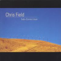 Chris Field | Sub-Conscious