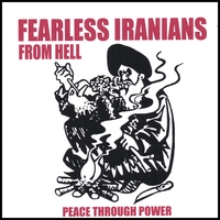 Fearless Iranians From Hell | Peace Through Power