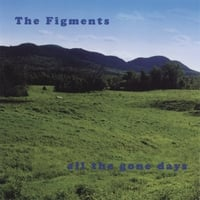 The Figments | All The Gone Days