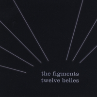 The Figments | Twelve Belles