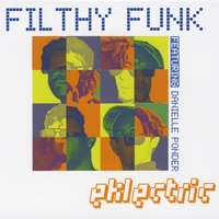 Filthy Funk | Eklectric