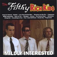 The Filthy Rich Kids | Mildly Interested