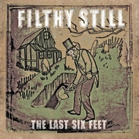 Filthy Still | The Last