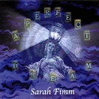 Sarah Fimm | A Perfect Dream