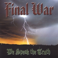 Final War | We Speak The Truth