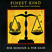 Finest Kind | For Honour & For Gain
