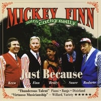 Mickey Finn | Just Because (feat. Cathy Reilly)