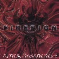 FiRESiGN | Anger Management