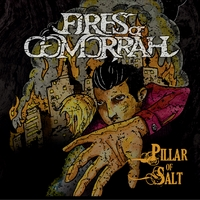 Fires Of Gomorrah | Pillar Of Salt