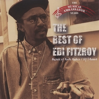 Edi Fitzroy | The Best Of Edi Fitzroy: The Musical Ambassador Years