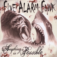 Five Alarm Funk | Anything is Possible