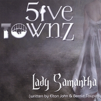 Five Townz | Lady Samantha
