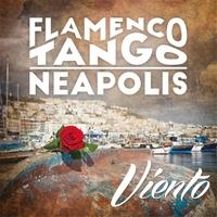 Flamenco Tango Neapolis | Viento
