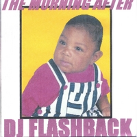 DJ Flashback | The Morning After