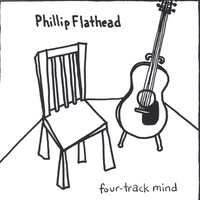 Phillip Flathead | Four-Track Mind