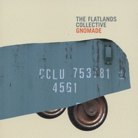 The Flatlands Collective | Gnomade