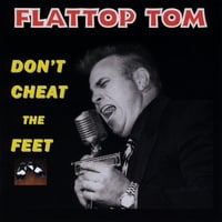 Flattop Tom and his Jump Cats | Don't Cheat The Feet