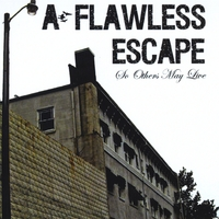 A Flawless Escape | So Others May Live