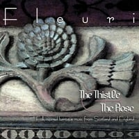 Fleuri | The Thistle & the Rose