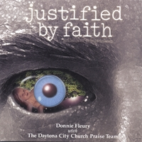 Donnie Fleury | Justified By Faith